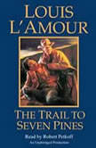 The Trail to Seven Pines, Louis L'Amour