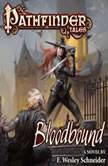 Pathfinder Tales: Bloodbound, F. Wesley Schneider