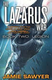 The Lazarus War: Legion, Jamie Sawyer