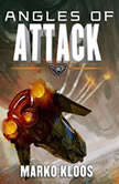 Angles of Attack, Marko Kloos