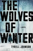 The Wolves of Winter, Tyrell Johnson