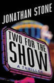 Two for the Show, Jonathan Stone