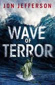 Wave of Terror, Jon Jefferson