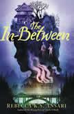 The In-Between, Rebecca K.S. Ansari