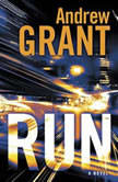 Run, Andrew Grant