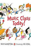 Music Class Today!, David Weinstone