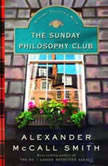 The Sunday Philosophy Club, Alexander McCall Smith