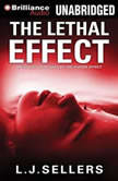 The Lethal Effect, L.J. Sellers