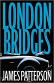 London Bridges, James Patterson