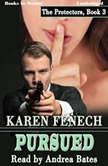 Pursued, Karen Fenech