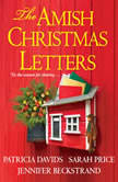 Amish Christmas Letters, The, Jennifer Beckstrand