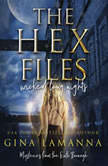 The Hex Files: Wicked Long Nights, Gina LaManna