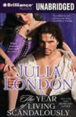 The Year of Living Scandalously, Julia London