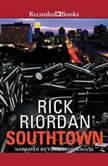 Southtown, Rick Riordan