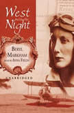 West with the Night, Beryl Markham