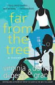 Far From the Tree, Virginia DeBerry