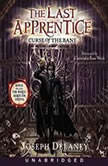 The Last Apprentice: Curse of the Bane (Book 2), Joseph Delaney