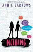 Nothing, Annie Barrows