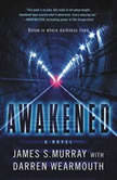 Awakened, James S. Murray