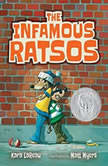 The Infamous Ratsos: Books 1-2 The Infamous Ratsos; The Infamous Ratsos Are Not Afraid, Kara LaReau