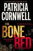 The Bone Bed, Patricia Cornwell