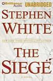 The Siege, Stephen White