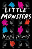 Little Monsters, Kara Thomas