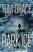 Dark Ice, Tom Grace