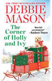 The Corner of Holly and Ivy A feel-good Christmas romance, Debbie Mason