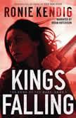 Kings Falling, Ronie Kendig