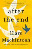 After the End, Clare Mackintosh