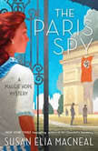 The Paris Spy A Maggie Hope Mystery, Susan Elia MacNeal