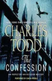 The Confession An Inspector Ian Rutledge Mystery, Charles Todd