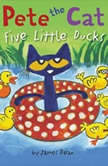 Pete the Cat: Five Little Ducks, James Dean