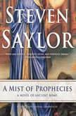 A Mist of Prophecies, Steven Saylor