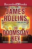 The Doomsday Key, James Rollins