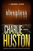 Sleepless, Charlie Huston