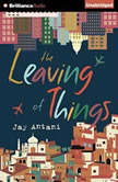 The Leaving of Things, Jay Antani