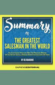 Summary Of The Greatest Salesman In The World - By Og Mandino, Sapiens Editorial