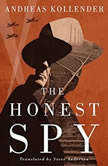 The Honest Spy, Andreas Kollender