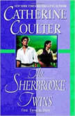 The Sherbrooke Twins, Catherine Coulter