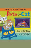Pete the Cat Parents' Day Surprise, James Dean