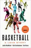 Basketball A Love Story, Jackie MacMullan