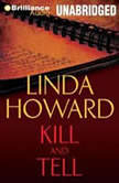 Kill and Tell, Linda Howard