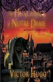 The Hunchback of Notre Dame, Victor Hugo