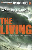 The Living, Matt de la Pena