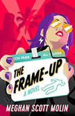 The Frame-Up, Meghan Scott Molin