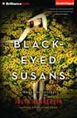 Black-Eyed Susans A Novel of Suspense, Julia Heaberlin