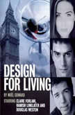 Design For Living, Noel Coward