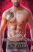 Cole's Redemption, J. D. Tyler